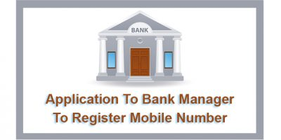 Application To Bank Manager To Register Mobile Number